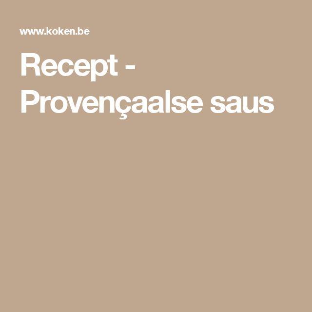 Recept - Provençaalse saus