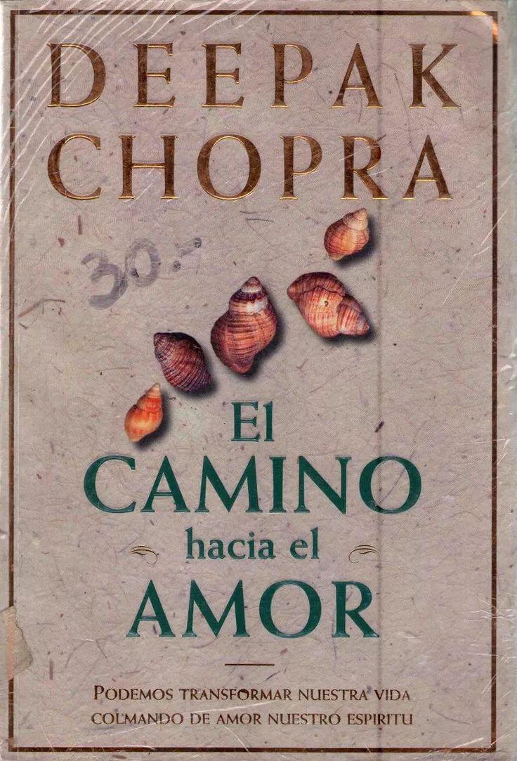 el camino hacia el amor. deepak chopra
