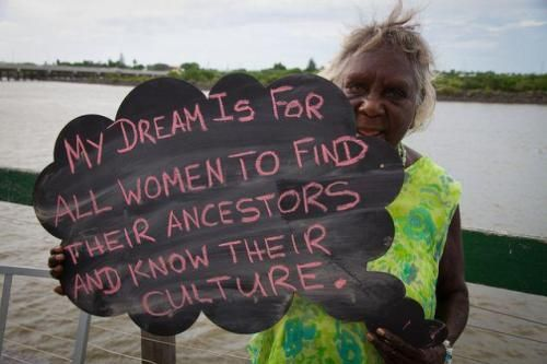 """My dream is for all women to find their ancestors and know their culture."" - a genius aboriginal woman's dream cloud via http://bluemilk.wordpress.com/2012/07/02/naidoc-week-2012/"