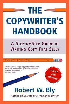 The classic guide to copywriting, now in an entirely updated third edition This is a book for everyone who writes or approves copy: copywriters, account executives, creative directors, freelance write