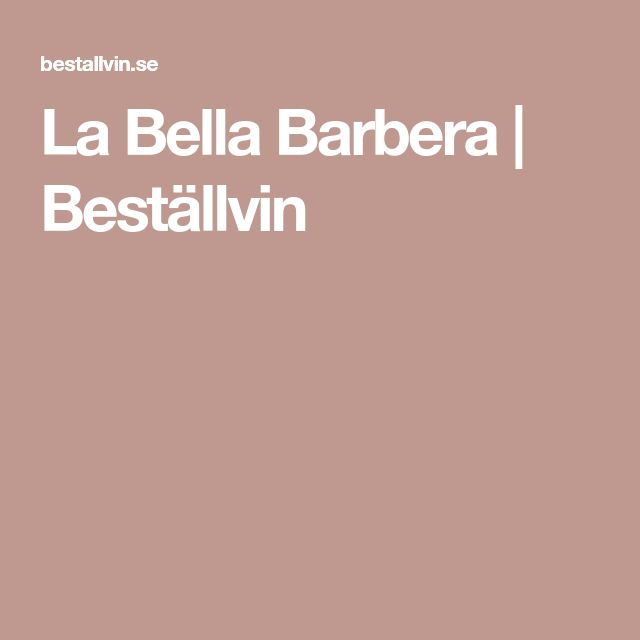 La Bella Barbera | Beställvin