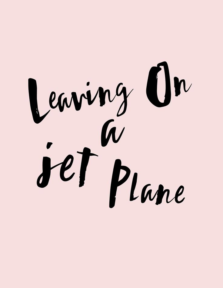 Leaving On A Jet Plane- Summer Vacay printable