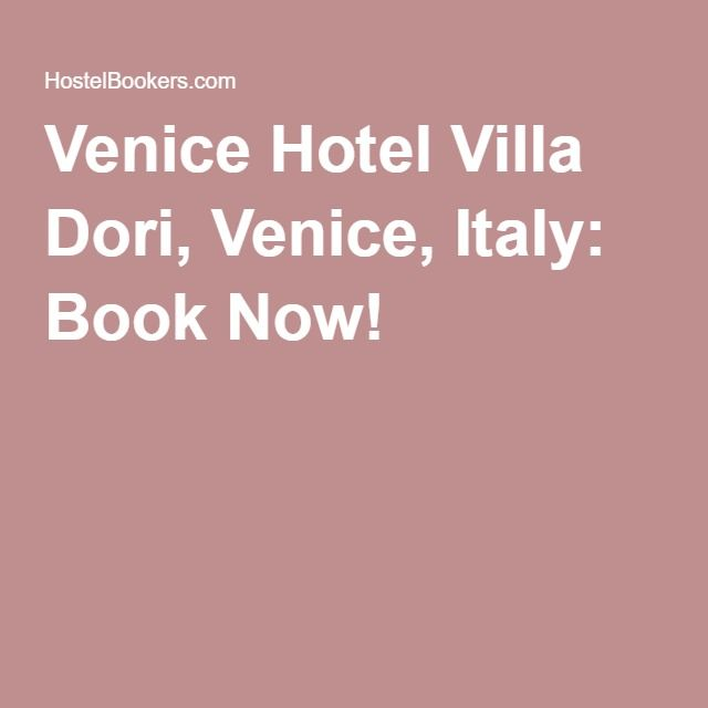 Venice Hotel Villa Dori, Venice, Italy: Book Now!