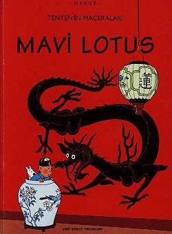 Tintin in Turkish: Mavi Lotus - Le Lotus Bleu - The Blue Lotus (1936)
