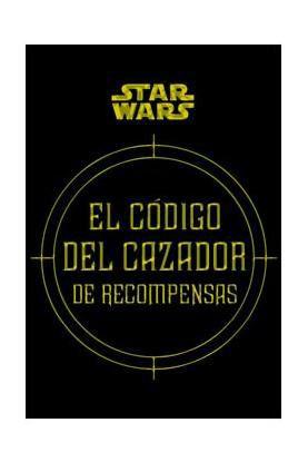 Libro Star Wars: El Código del Cazador de Recompensas Disfruta leyendo este estupendo libro y descubre todo lo el Código del Cazador de Recompensas.