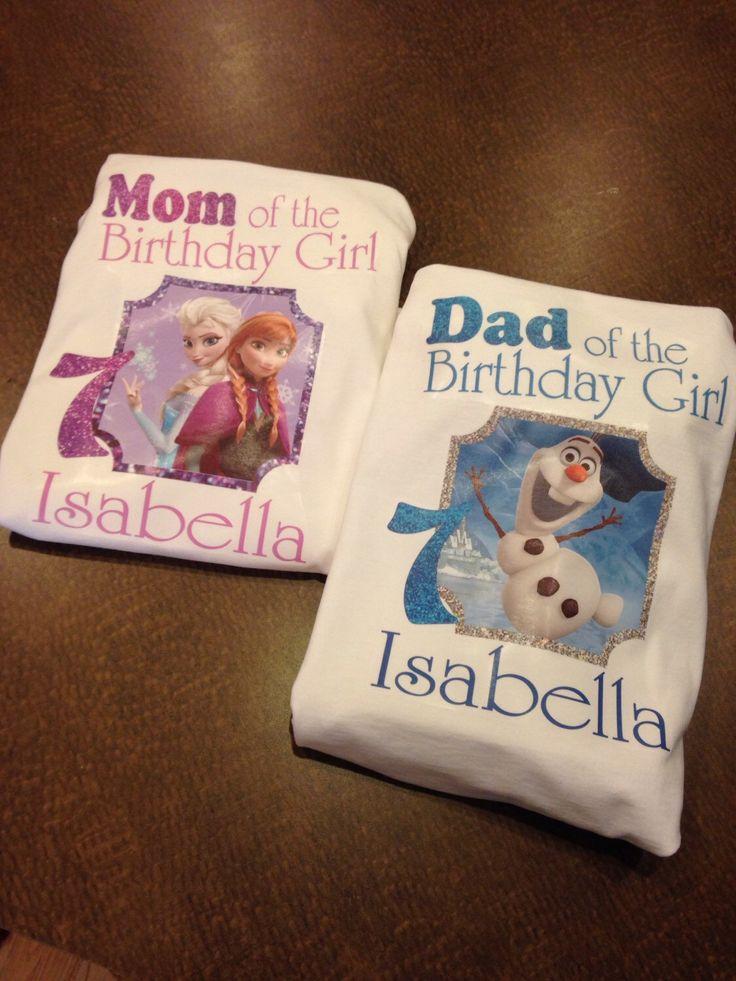 Mom of the birthday girl, dad of the birthday girl, frozen family shirts, mom…