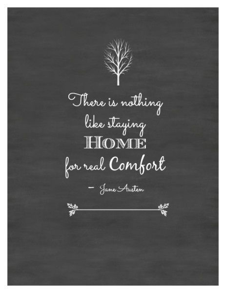 Jane Austen Quote - Comforts of Home  #freeprintablesforfall