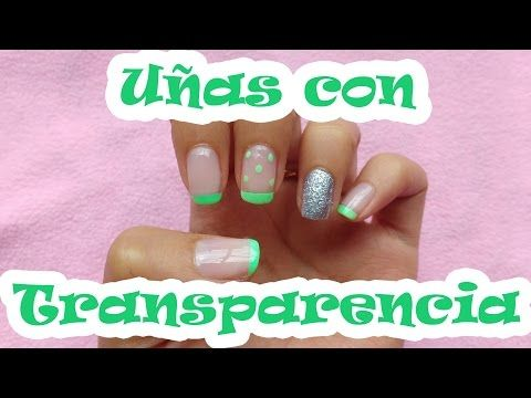 Uñas con Transparencia - YouTube