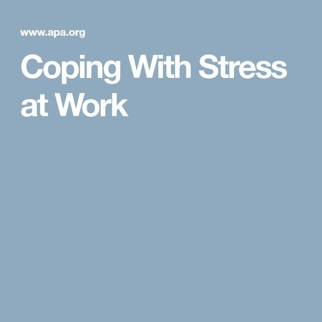 Coping With Stress at Work