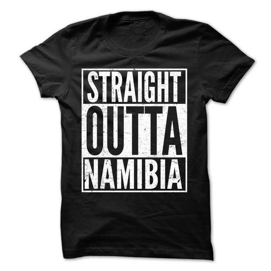 Straight Outta Namibia - Awesome Team Shirt ! - #funny shirts #college sweatshirts. CHEAP PRICE => https://www.sunfrog.com/LifeStyle/Straight-Outta-Namibia--Awesome-Team-Shirt-.html?60505