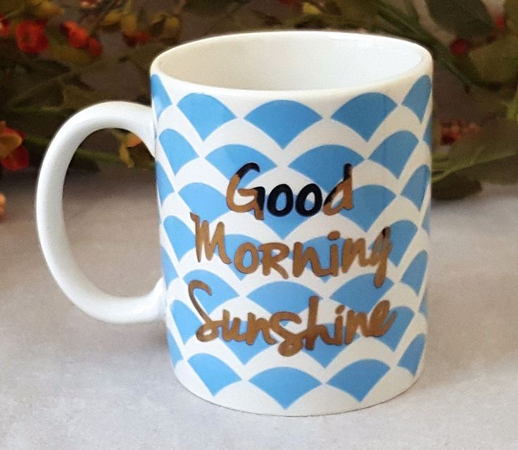 Good Morning Sunshine Letter : Best mugs images on pinterest cups and coffee