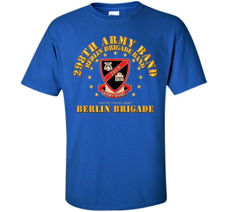 298th Army Band - Berlin Brigade - 75 T-Shirt