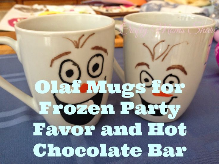 Crafty Moms Share: Olaf Mugs for Frozen Party