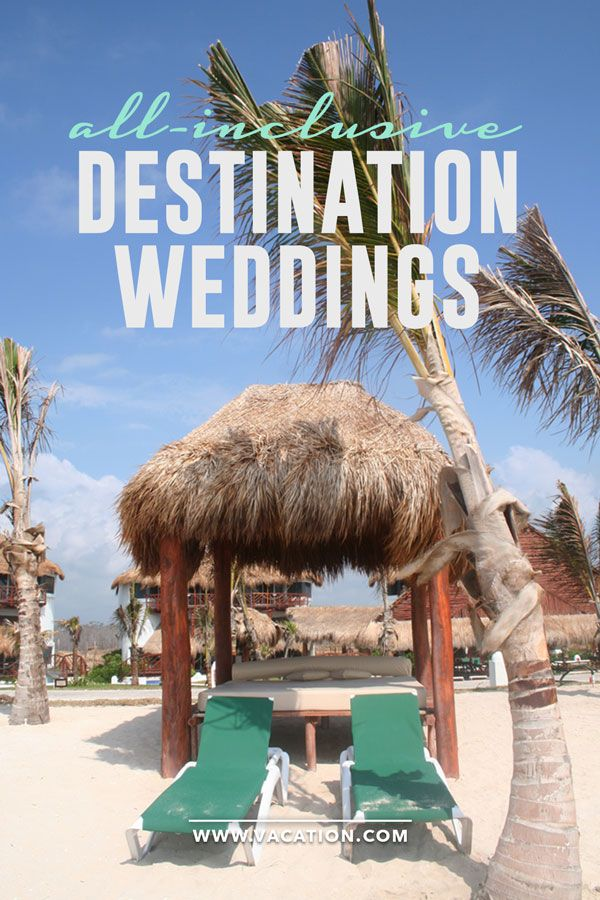 All Inclusive Destination Weddings where to go