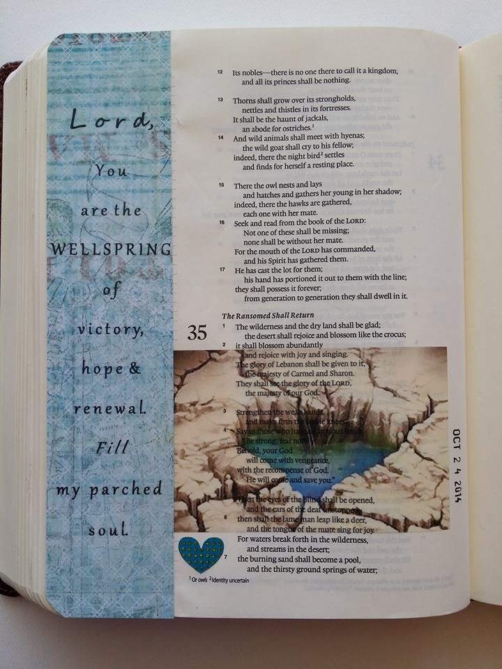 "Bible journaling - by Linda Neal - ""For waters break forth in the wilderness, and streams in the desert..."" (Isaiah 35:6b, ESV) #illustratedfaith"