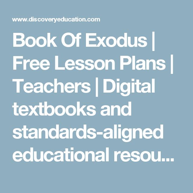 Book Of Exodus | Free Lesson Plans | Teachers | Digital textbooks and standards-aligned educational resources