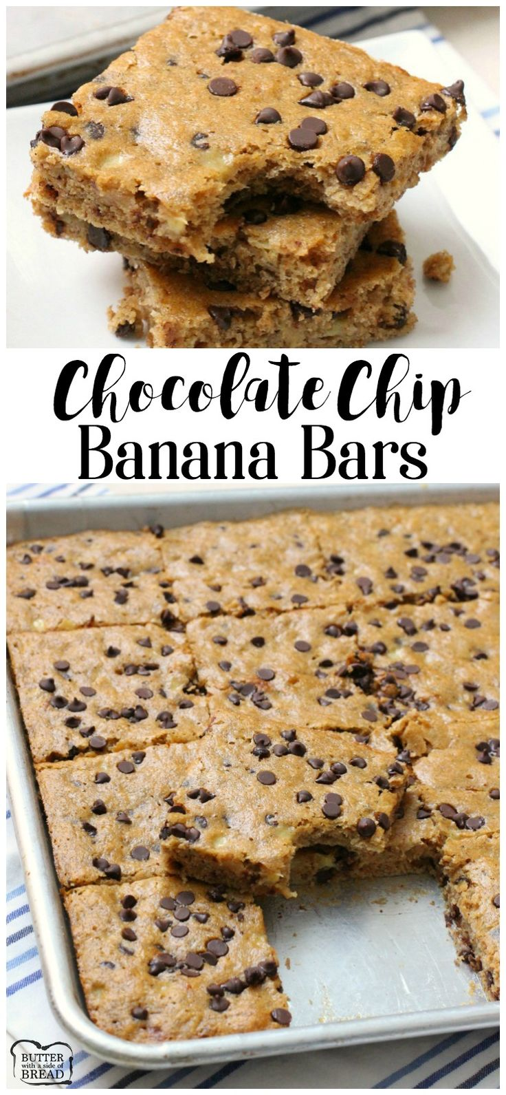 Chocolate Chip Banana Bars - Butter With A Side of Bread