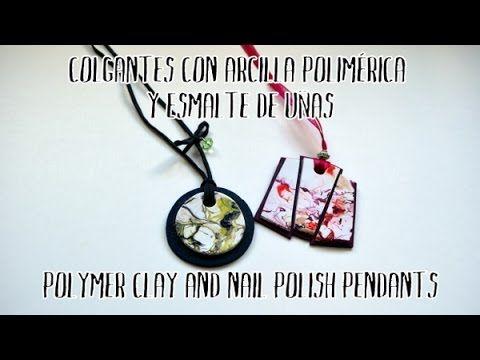 Colgantes de arcilla polimérica y esmalte de uñas - Polymer clay and nail polish pendants - YouTube
