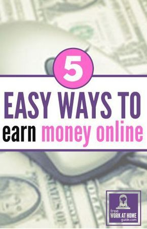 Extra Cash Guide: 5 Easy Ways To Earn Money Online – Online job
