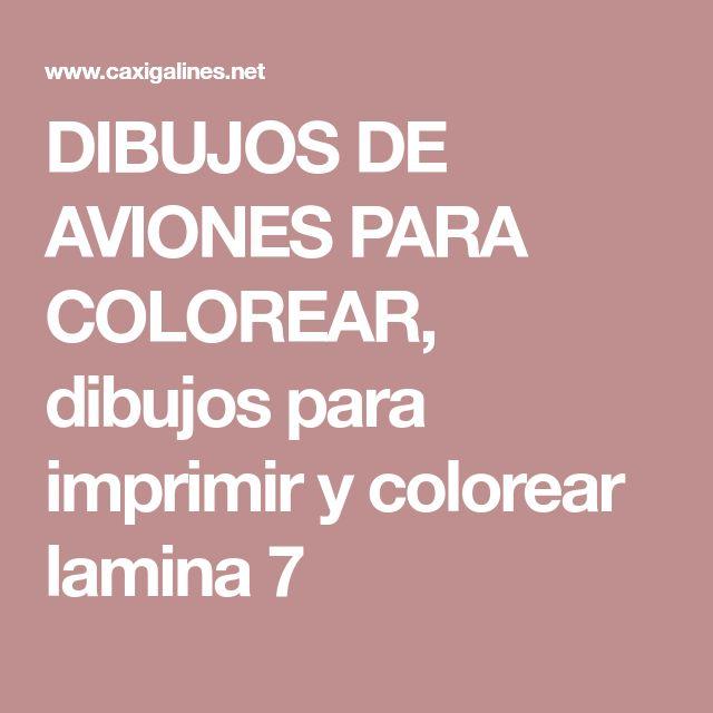 DIBUJOS DE AVIONES PARA COLOREAR, dibujos para imprimir y colorear lamina 7