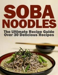 Soba Noodles Ultimate Recipe Guide
