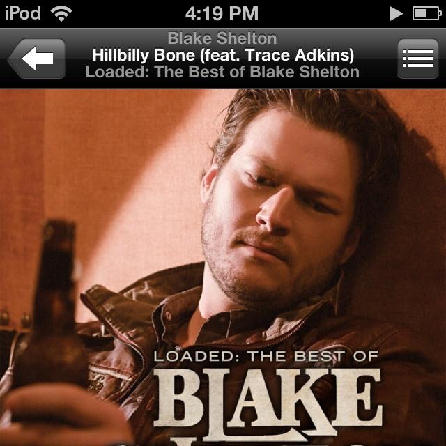 Blake Shelton Hillbilly Bone Lyrics