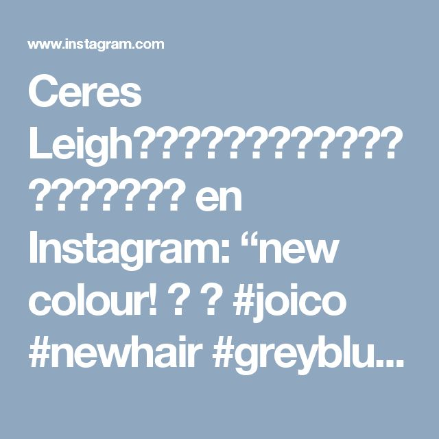 "Ceres Leigh⠀⠀⠀⠀⠀⠀⠀⠀⠀⠀⠀⠀⠀⠀⠀⠀⠀🐈💕 en Instagram: ""new colour! 🐋 💕 #joico #newhair #greybluehair #greyhair #steelhair #joicokpak #suicidegirls #altgirls #girlswithtattoos #girlswithpiercings"""