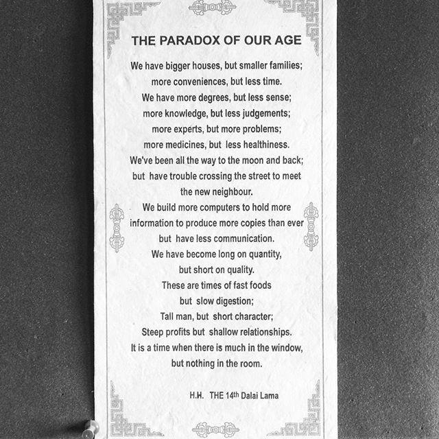 The paradox of our age.  La paradoja de nuestra era.