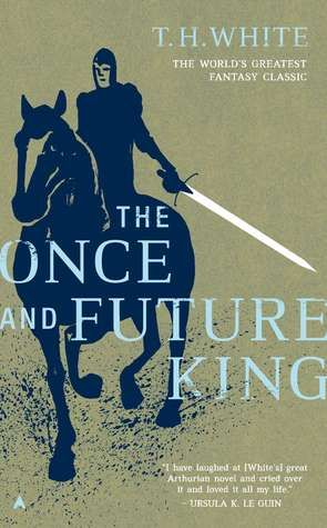 The Once and Future King (The Once and Future King, #1-4) by T.H. White. Title chosen for November 8 book discussion.