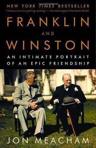 Franklin and Winston: An Intimate Portrait of an Epic Friendship by Jon Meacham, http://www.amazon.com/dp/0812972821/ref=cm_sw_r_pi_dp_wBbmrb1DVZAQM