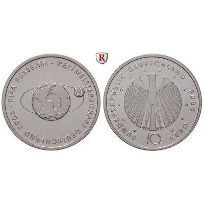 Bundesrepublik Deutschland, 10 Euro 2004, Fußball WM 2006, 2. Ausgabe, bfr., J. 504: 10 Euro 2004. Fußball WM 2006, 2. Ausgabe. J.… #coins
