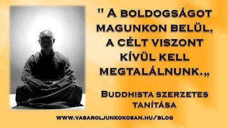 Egy Buddhista szerzetes tanításai