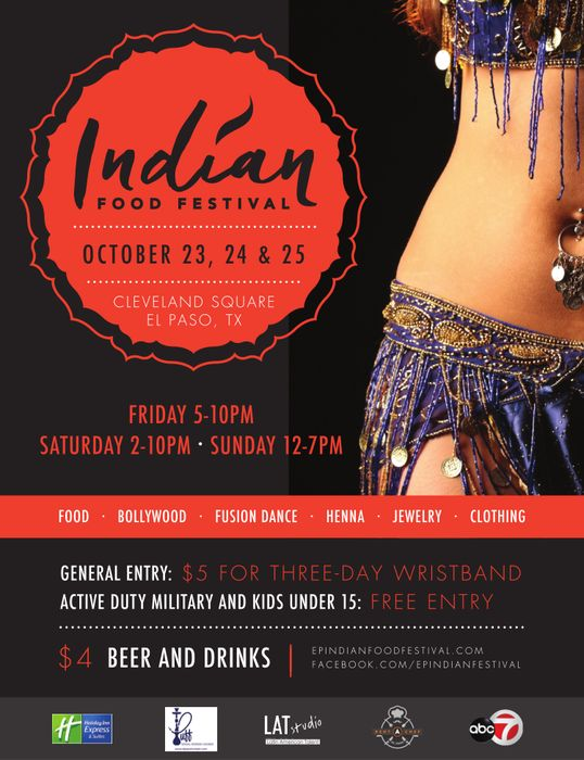 This weekend from Friday to Sunday on October 23-25, 2015 the El Paso Indian Food Festival opens its cultural doors to the public in Downtown El Paso.