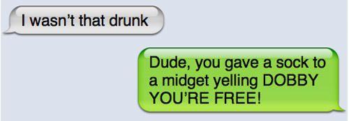 18 'I Wasnt That Drunk!' Texts   SMOSH