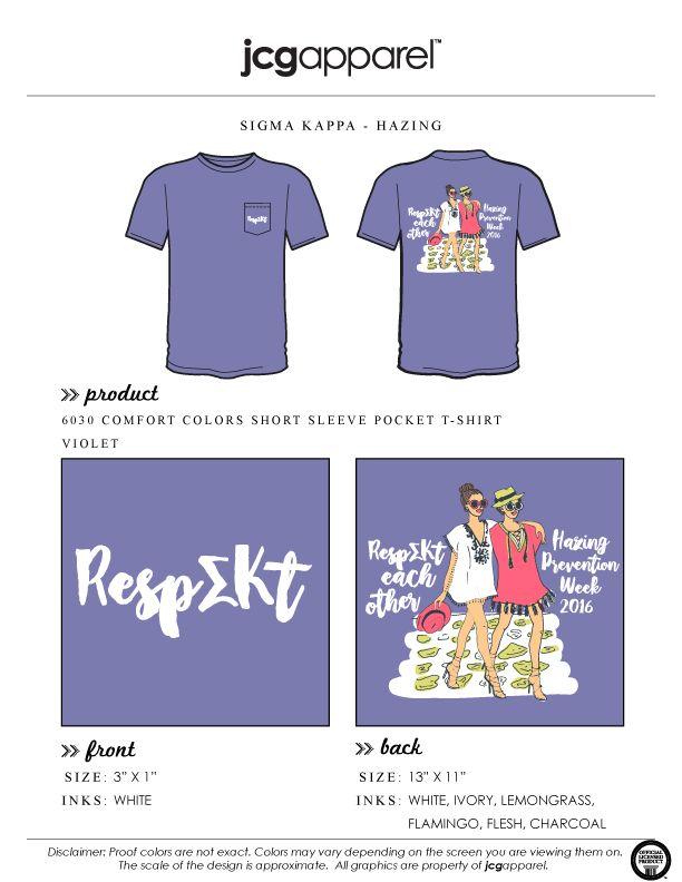 JCG Apparel : Custom Printed Apparel : Sigma Kappa T-Shirt #sigmakappa #sk #respect #hazing