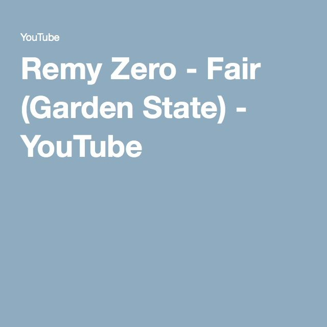 Remy Zero - Fair (Garden State) - YouTube