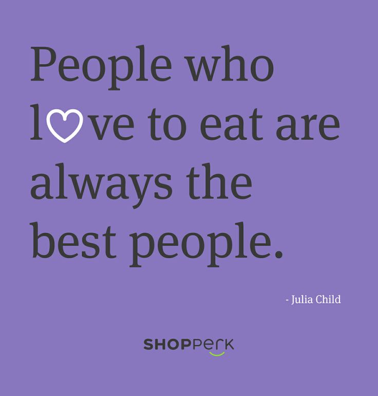 Food quote from Julia Child - she knows her stuff.