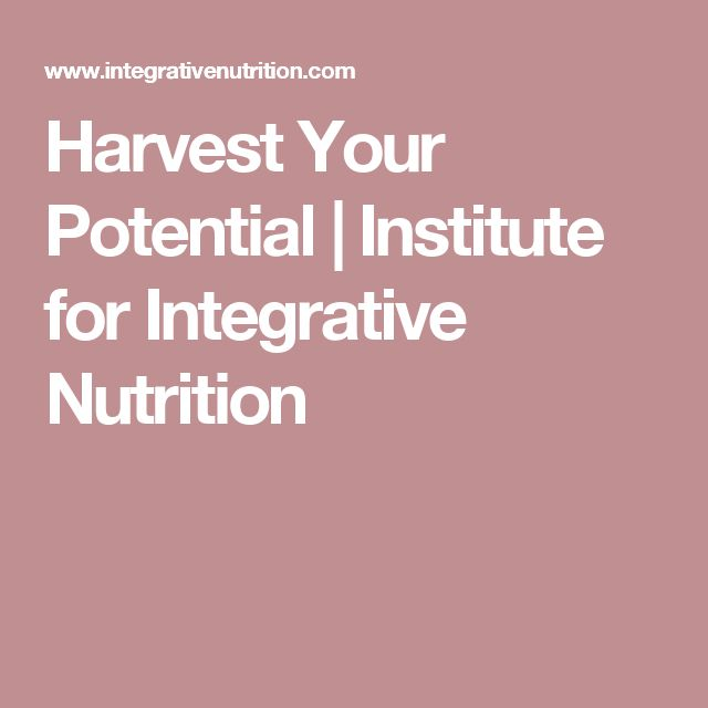 Harvest Your Potential | Institute for Integrative Nutrition