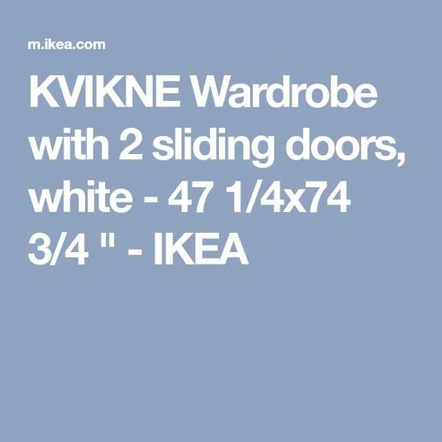 """KVIKNE Wardrobe with 2 sliding doors, white - 47 1/4x74 3/4 """" - IKEA"""