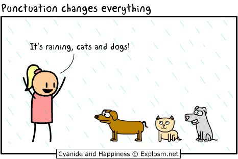 commas: Cat, Grammar Jokes, Dogs, Paragraph, Grammar Police, Comic, Funny, Punctuation Changing, Changing Everything