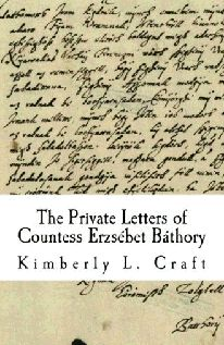 Private_letters_of_Countess_Elizabeth_Bathory...I want this!!