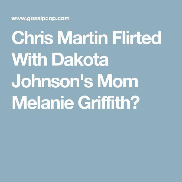 Chris Martin Flirted With Dakota Johnson's Mom Melanie Griffith?