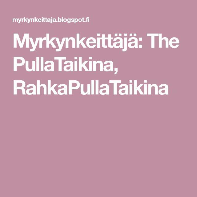 Myrkynkeittäjä: The PullaTaikina, RahkaPullaTaikina