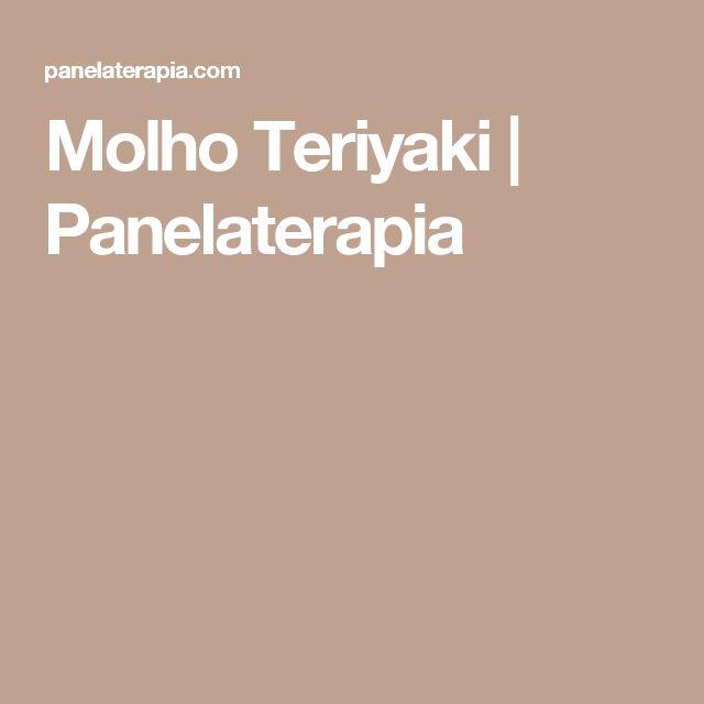 Molho Teriyaki | Panelaterapia