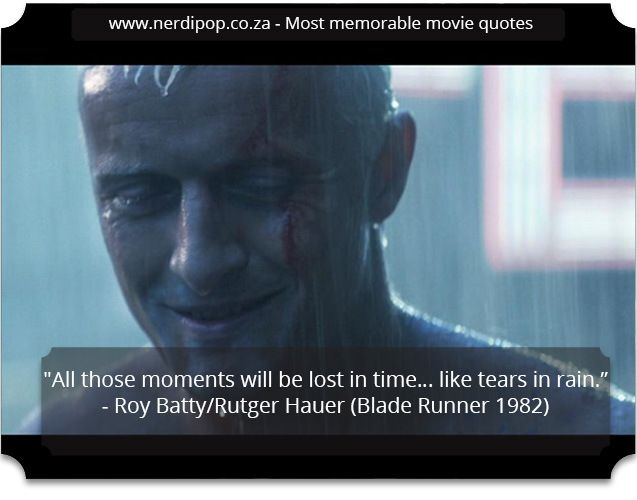 Most memorable movie quotes - blade runner