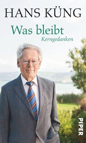 Was kann ich wissen? Woran kann ich mich halten? Hans Küng über die großen Fragen eines jeden Menschen.