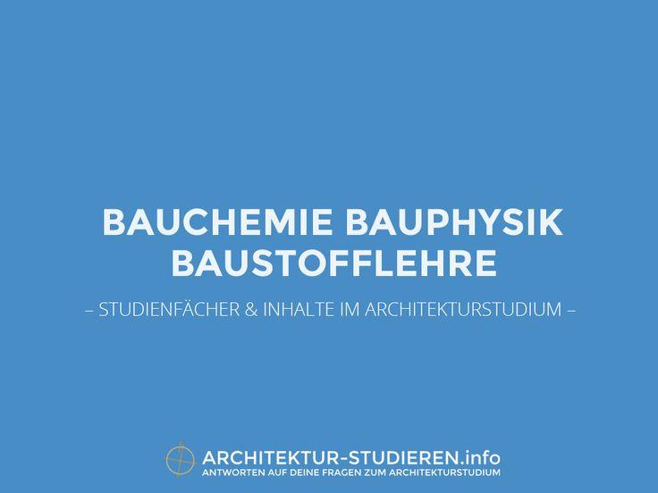 Bauchemie, Bauphysik & Baustofflehre