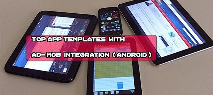 Top App Templates with Ad-Mob Integration (Android)