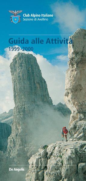 Guida alle attività 1999-2000. CAI Club Alpino Italiano