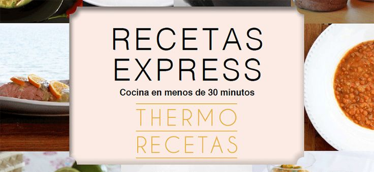 Recetas express con Thermomix – cocina en menos de 30 minutos # Desde Thermorecetas hemos desarrollado este recetario express para Thermomix pensando en todas aquellas personas, que como nosotras, muchas veces no tienen el tiempo suficiente para hacer platos muy elaborados. Los niños, el trabajo, otros compromisos… y de repente …